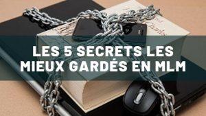 secrets en MLM