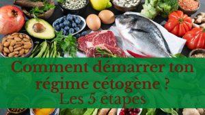 démarrer ton régime cétogène