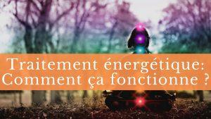 traitement énergétique