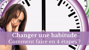 changer une habitude